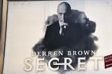 """Derren Brown's """"Secret"""""""